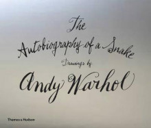 The Autobiography of a Snake: Drawings by Andy Warhol av Andy Warhol (Innbundet)