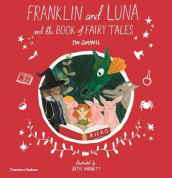 Franklin and Luna and the Book of Fairy Tales av Jen Campbell (Innbundet)