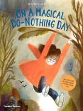 On A Magical Do-Nothing Day av Beatrice Alemagna (Heftet)