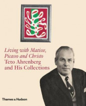 Living with Matisse, Picasso and Christo av Monte Packham (Innbundet)