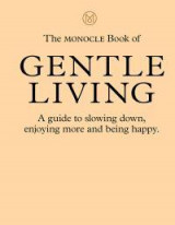 Omslag - The Monocle Book of Gentle Living