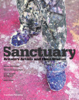 Omslag - Sanctuary:British Artists and Their Studios