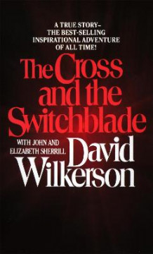 Cross and the Switchblade, the av David Wilkerson (Heftet)