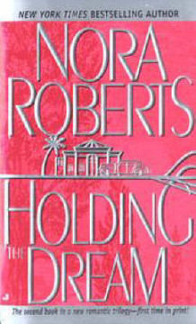 Holding the Dream av Nora Roberts (Heftet)
