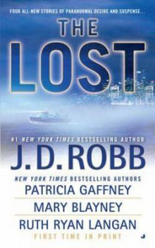 The Lost av J. D. Robb, Patricia Gaffney, Mary Blayney og Ruth Ryan Langan (Heftet)