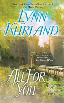 All For You av Lynn Kurland (Heftet)