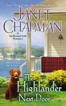 The Highlander Next Door av Janet Chapman (Heftet)