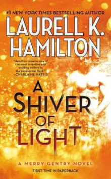 A Shiver of Light av Laurell K Hamilton (Heftet)