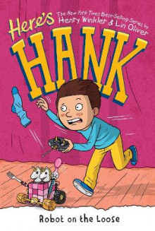 Here's Hank: Robot on the Loose #11 av Henry Winkler og Lin Oliver (Heftet)