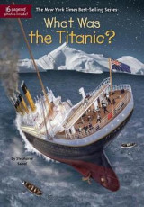 Omslag - What Was the Titanic?