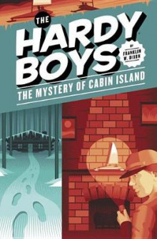 The Mystery of Cabin Island #8 av Franklin W. Dixon (Innbundet)