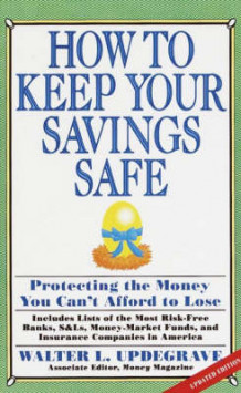 How to Keep Your Savings Safe av Walter L Updegrave (Heftet)