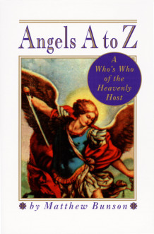 Angels A to Z av Matthew E. Bunson (Heftet)
