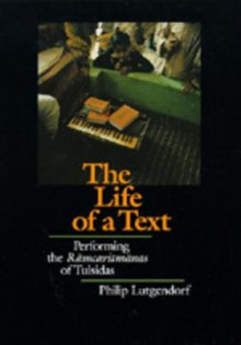 The Life of a Text av Philip Lutgendorf (Innbundet)