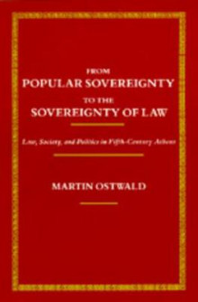 From Popular Sovereignty to the Sovereignty of Law av Martin Ostwald (Heftet)