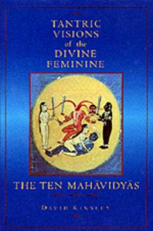 Tantric Visions of the Divine Feminine av David R. Kinsley (Heftet)