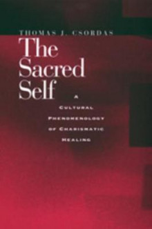 The Sacred Self av Thomas J. Csordas (Heftet)