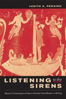 Listening to the Sirens av Judith A. Peraino (Innbundet)