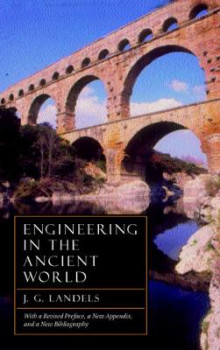 Engineering in the Ancient World, Revised Edition av J. G. Landels (Heftet)