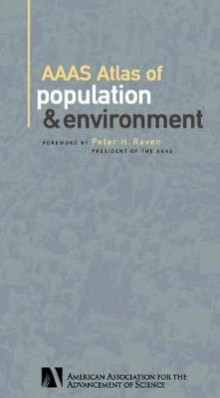 AAAS Atlas of Population and Environment av American Association for the Advancement of Science og Peter H. Raven (Heftet)