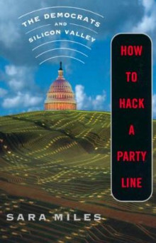 How to Hack a Party Line av Sara Miles (Heftet)