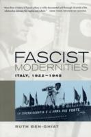 Fascist Modernities av Ruth Ben-Ghiat (Heftet)