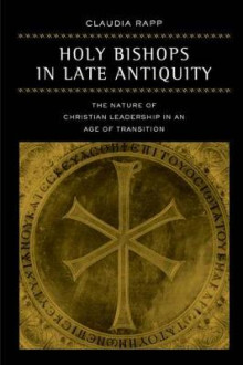 Holy Bishops in Late Antiquity av Claudia Rapp (Innbundet)