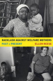 Backlash against Welfare Mothers av Ellen Reese (Heftet)