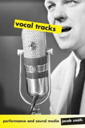 Vocal Tracks av Jacob Smith (Heftet)