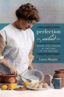 Perfection Salad av Laura Shapiro (Heftet)