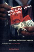 Being Black, Living in the Red av Dalton Conley (Heftet)