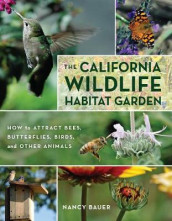 The California Wildlife Habitat Garden av Nancy Bauer (Heftet)