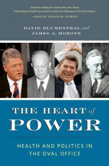 The Heart of Power av David Blumenthal og James Morone (Heftet)
