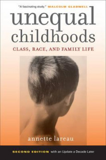 Unequal Childhoods av Annette Lareau (Heftet)