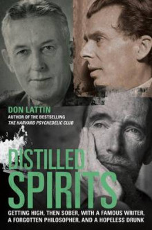 Distilled Spirits av Don Lattin (Innbundet)