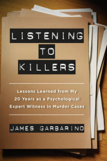 Listening to Killers av James Garbarino (Heftet)