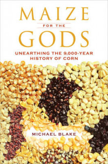 Maize for the Gods av Michael Blake (Heftet)