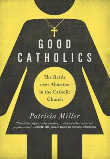 Good Catholics av Patricia Miller (Heftet)