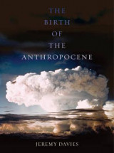 Omslag - The Birth of the Anthropocene