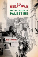 Omslag - The Great War and the Remaking of Palestine