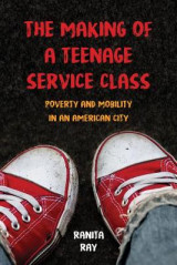 Omslag - The Making of a Teenage Service Class