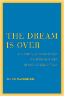 The Dream is Over av Simon Marginson (Heftet)