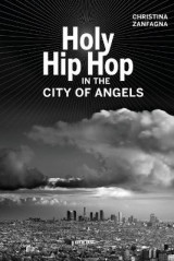 Omslag - Holy Hip Hop in the City of Angels