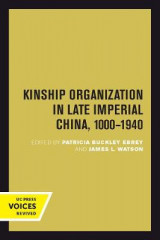 Omslag - Kinship Organization in Late Imperial China, 1000-1940