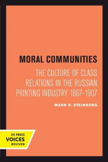 Moral Communities av Mark D. Steinberg (Heftet)