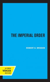 The Imperial Order av Robert G. Wesson (Heftet)
