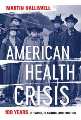 Omslag - American Health Crisis