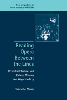 Reading Opera between the Lines av Christopher Morris (Heftet)