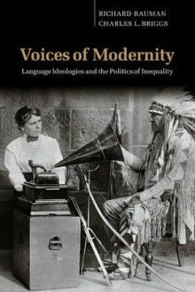 Voices of Modernity av Richard Bauman og Charles L. Briggs (Heftet)