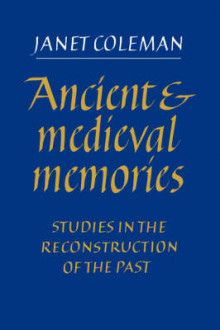 Ancient and Medieval Memories av Janet Coleman (Heftet)